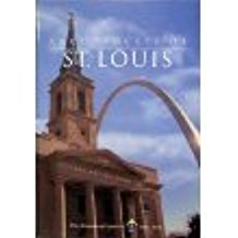Archdiocese of St. Louis: Three Centuries of Catholicism, 1700-2000