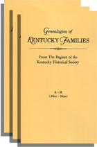 Genealogies of Kentucky Families from the Register of the Kentucky Historical Society and the Filson Club History Quarterly. Three Volumes
