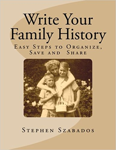 write your family history easy steps to organize save and share