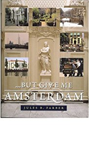 But Give Me Amsterdam
