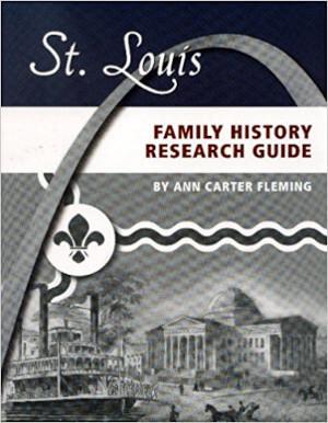 St. Louis Family History Research Guide