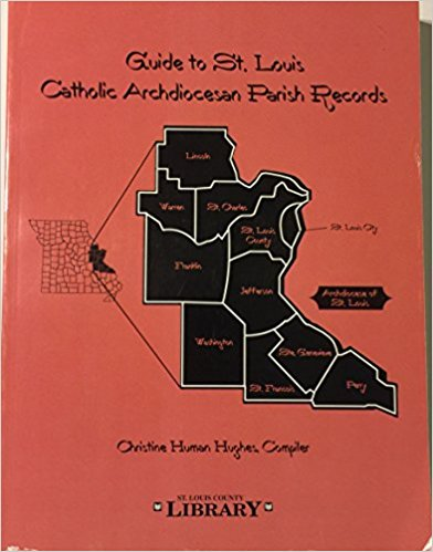 Guide to St. Louis Catholic Archdiocesan Parish Records