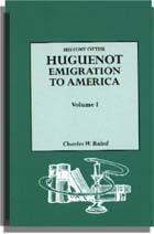 History of the Huguenot Emigration to America. 2 vols.