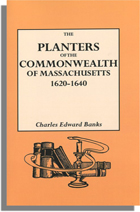 Massachusetts The Planters of the Commonwealth. Charles Edward Banks. softcover.