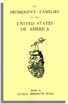 The Prominent Families of the United States of America. Arthur Meredyth Burke