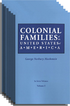Colonial Families of the United States of America, 7 Volume Set. George Norbury Mackenzie